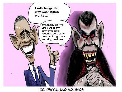 President Obama is Dr. Jekyll and Mr. Hyde