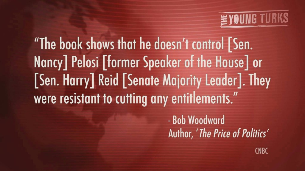 Reid and Pelosi are resistant to cutting any entitlements